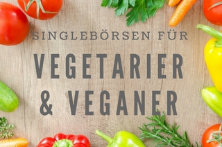 Partnersuche vegetarier