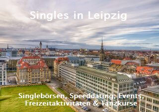 singles leipzig 2018 single guide f r leipzig. Black Bedroom Furniture Sets. Home Design Ideas